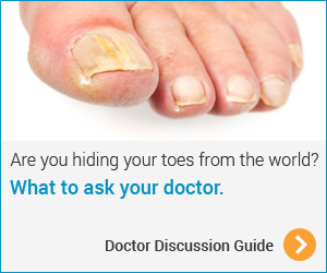 Toenail Fungus - Doctor Discussion Guide